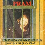 pram - the stars are so big the earth is so small...