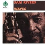 sam rivers - waves