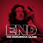 end - the dangerous class