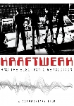 kraftwerk - and the electronic revolution