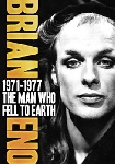 brian eno - 1971-1977 the man who fell to earth