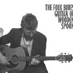 wooden spoon - the folk blues guitar of