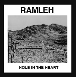 ramleh - hole in the heart