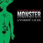andrew liles - miraculous mechanical monster
