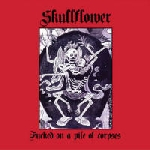 skullflower (matthew bower) - fucked on a pile of corpses