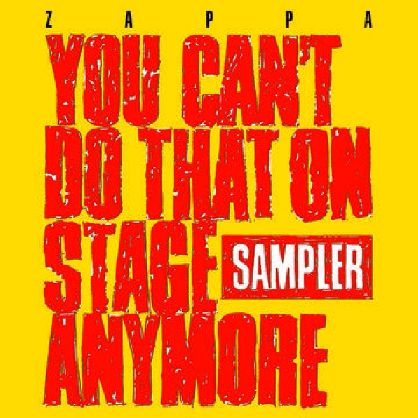 Frank zappa - You Can't Do That On Stage Anymore (Sampler) (RSD 2020)