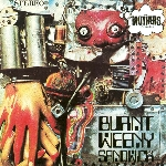 the mothers of invention - burnt weeny sandwich