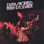 frank zappa / mothers of invention - roxy & elsewhere