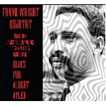 frank wright quartet - blues for albert ayler