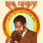 don cherry - live at cafe montmartre 1966