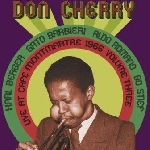 don cherry - live at cafe montmartre 1966 vol.3