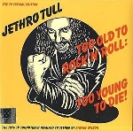 jethro tull - too old to rock'n'roll: too young to die! (rsd 2016)