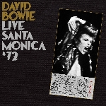 david bowie - live santa monica '72