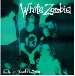 white zombie - gods on voodoo moon