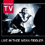 psychic tv - live in thee mean fiddler