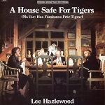 lee hazlewood - house safe for tigers (o.s.t)