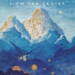 v/a - i am the center - private issue new age music in america, 1950-1990