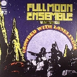 full moon ensemble - crowded with loneliness