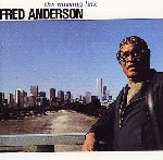 fred anderson - the missing link