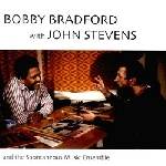 bobby bradford - john stevens - and the spontaneous music ensemble