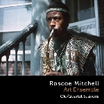roscoe mitchell art ensemble - complete old/quartet sessions