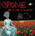 chrome - feel it like a scientist