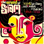 v/a - the sound of siam - leftfield luk thung, jazz & molan in thailand 1964-1975
