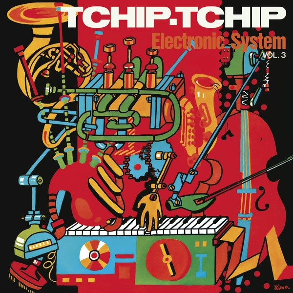 Electronic System - Tchip.Tchip (Vol. 3) - (gold orange color vinyl)
