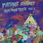 portable shrines - magic sound theatre vol.1 (record store day 2011 release)