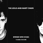 the jesus & mary chain - barbed wire kisses (b-sides and more)