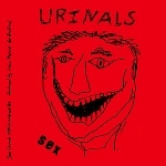 the urinals - sex / go away girl