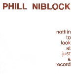 phill niblock - nothin to look at just a record