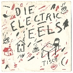 electric eels - die electric eels