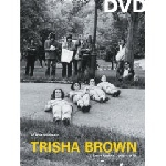 trisha brown - early works 1966 - 1979
