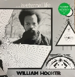 william hooker - ... is eternal life