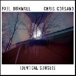 paul dunmall - chris corsano - identical sunsets