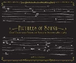 patrick feaster - pictures of sound (one thousand years of educed audio : 980-1980)