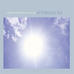 ambarchi/fennesz/pimmon/rehberg/rowe - afternoon tea