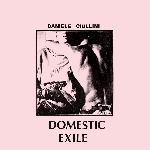 daniele ciullini - domestic exile - collected works 82-86