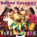 senor coconut and his orchestra - fiesta songs (remastered + bonus tracks)
