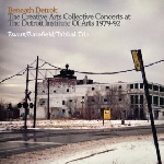 ewart - barefield - tabbal trio - beneath detroit (the creative arts collective concerts at the detroit institute of arts 1979-92)
