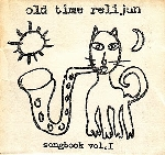 old time relijun - songbook vol.1