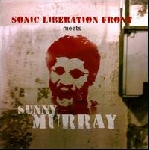 sonic liberation front - sunny murray - meets sunny murray