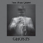 peter evans quintet - ghosts