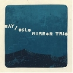 oslo mirror trio - bay