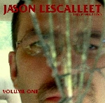 jason lescalleet - this is what i do - volume one