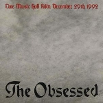 the obsessed - live music hall köln december 29th 1992