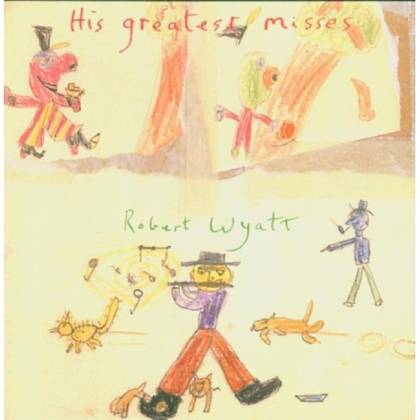 Robert Wyatt - His Greatest Misses (green vinyl)