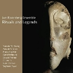 joe rosenberg ensemble - rituals and legends