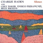 charlie haden with chet baker, enrico pieranunzi, billy higgins - silence